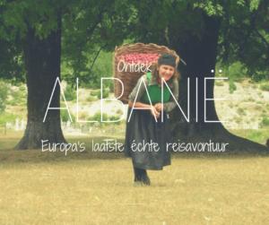 Ontdek Albanië, Europa's laatste échte reisavontuur
